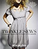 Twinkle Sews: 25 Handmade Fashions from the Runway to Your Wardrobe
