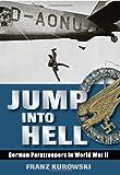 Jump into Hell, Franz Kurowski, 081170582X
