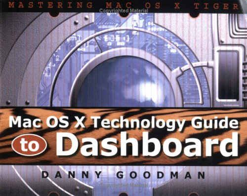Mac OS X Technology Guide to Dashboard: 9780974434476