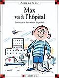 "Afficher ""Max et Lili n° 10 Max va à l'hopital"""