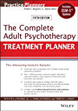 The Complete Adult Psychotherapy Treatment Planner: Includes DSM-5 Updates (PracticePlanners Book 296)