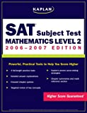 Kaplan SAT: Mathematics Level 2, Kaplan, 0743280199
