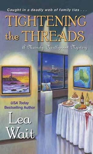 Tightening the Threads (A Mainely Needlepoint Mystery)