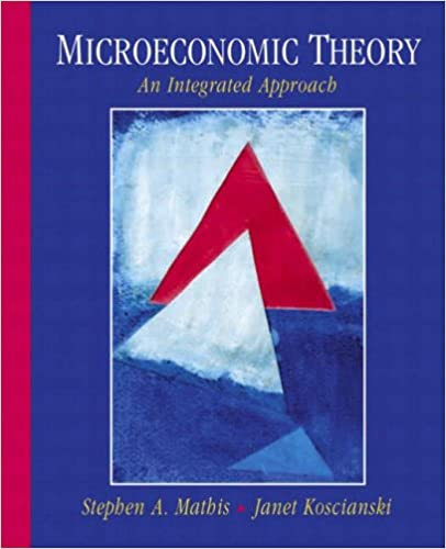 Book Microeconomic Theory: An Integrated Approach