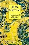 Le Testament d'Orphée par Jean Cocteau