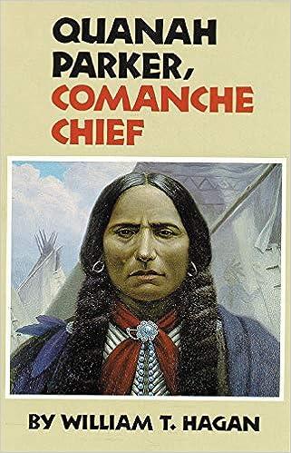 Quanah Parker, Comanche Chief (Oklahoma Western Biographies, Vol  6