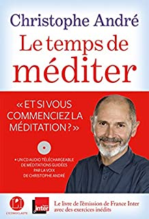 Le temps de méditer, André, Christophe