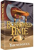 img - for Borrowed Time book / textbook / text book