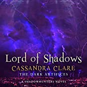 Lord of Shadows: The Dark Artifices, Book 2 (A Shadowhunter Novel) | Cassandra Clare
