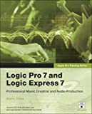 Logic Pro 7 and Logic Express 7, Martin Sitter, 032125614X
