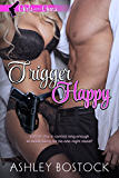 Trigger Happy: Girls With Guns