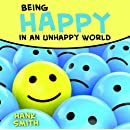 Being Happy in an Unhappy World Talk CD