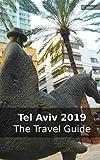 Tel Aviv 2019: The Travel Guide