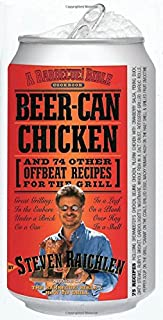 Beer-Can Chicken: And 74 Other Offbeat Recipes for the Grill (0761120165) | Amazon price tracker / tracking, Amazon price history charts, Amazon price watches, Amazon price drop alerts