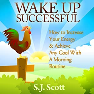 Wake Up Successful Hörbuch