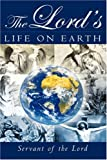 The Lord's Life on Earth, Servant Of the Lord, 1591604230