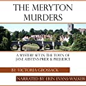 The Meryton Murders: A Mystery Set in the Town of Jane Austen's Pride & Prejudice Audiobook by Victoria Grossack Narrated by Erin Evans-Walker