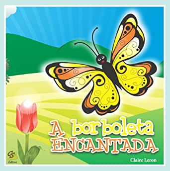 Borboleta Encantada (Portuguese Edition) - Kindle edition by Claire
