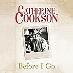 Before I Go | Catherine Cookson