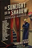 Book cover from In Sunlight or In Shadow: Stories Inspired by the Paintings of Edward Hopperby Ross Macdonald