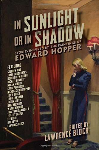 In Sunlight or In Shadow: Stories Inspired by the Paintings of Edward Hopper (Premier Hopper)