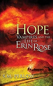 Hope (Vampires and the Life of Erin Rose)