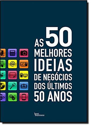 As 50 Melhores Ideias de Negócios
