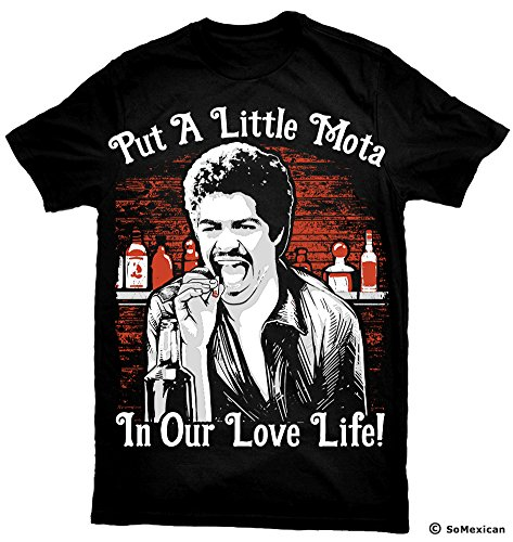 - La Bamba T-Shirt Put A Little Mota in Our Love Life Black