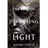The Lure of Devouring Light