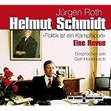 Helmut Schmidt. Politik ist Kampfsport, 1 Audio-CD