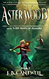 Free eBook - Aster Wood and the Lost Maps of Almara