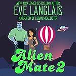 Alien Mate 2 | Eve Langlais
