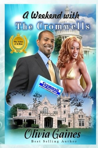 Download A Weekend with the Cromwells (Value of A Man) (Volume 2) pdf epub