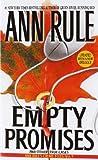 Empty Promises, Ann Rule, 0671025333