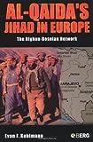 Al-Qaida's Jihad in Europe, Evan F. Kohlmann, 1859738079