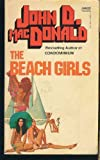 The Beach Girls, John D. MacDonald, 0449140814