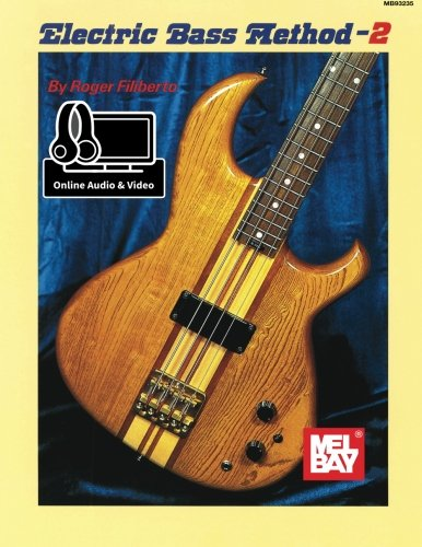 Mel Bay's Electric Bass - Bay Mel Bass