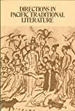 Directions in Pacfic Traditional Literature, , 0910240205
