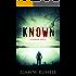 Known: A Horror Novel