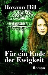 Für ein Ende der Ewigkeit: Lilith-Saga: 1 (German Edition)