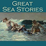 Great Sea Stories | Morgan Robertson,Wilkie Collins,Hugh Walpole,William Hope Hodgeson,B. M. Croker,Henry S. Whitehead,H. P. Lovecraft