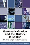 Grammaticalization and the History of English, Krug, Manfred, 0748639535
