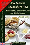 Product review for How to Make Devonshire Tea with Scones, Strawberry Jam and Clotted Cream (Authentic English Recipes Book 7)