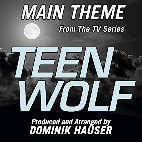 Teen Wolf (Main Title from the...