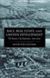Race, Real Estate, and Uneven Development: The Kansas City Experience, 1900-2000