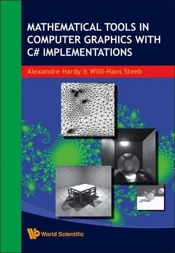Mathematical Tools In Computer Graphics With C# Implementations by Brand: World Scientific Publishing Company