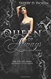 Queen of Always: A Stolen Empire Novel (The Stolen Empire Series)