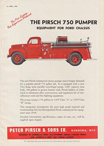The Pirsch 750 Pumper Ford Chassis/Oak Ridge TN FWD F-75 T fire truck ad 1950