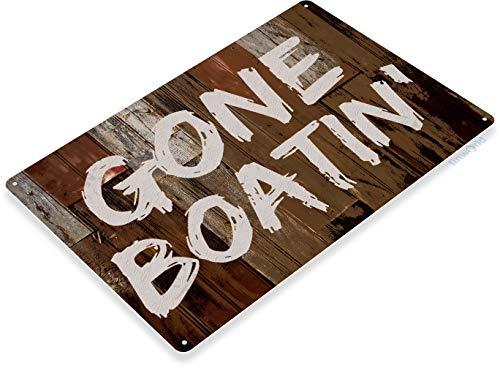 - Tinworld TIN Sign B273 Gone Boating Boat Fish Fishing Lake Beach House Cottage Rustic Metal Decor