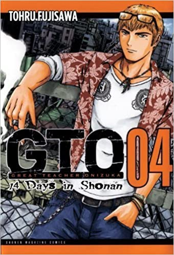 Livres à télécharger sur ipad GTO: 14 Days in Shonan, Volume 4 (Great Teacher Onizuka) by Fujisawa, Tohru (2012) Paperback in French PDF PDB CHM B00YRCH8BQ